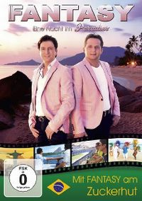 Cover Fantasy - Eine Nacht im Paradies - Mit Fantasy am Zuckerhut [DVD]